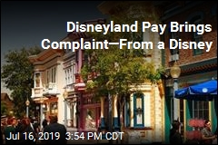 Disneyland Pay Brings Complaint—From a Disney