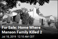 Home Where Manson Followers Killed 2 Is for Sale