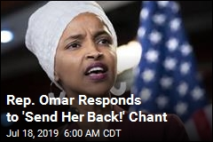 Rep. Omar Responds to 'Send Her Back!' Chant