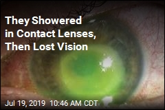 They Showered in Contact Lenses, Then Lost Vision
