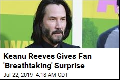 Keanu Reeves Gives Fan Most Excellent Surprise