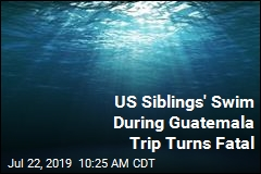 US Siblings' Swim During Guatemala Trip Turns Fatal