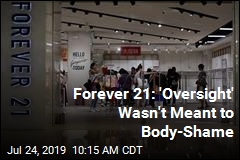 Forever 21: 'Oversight' Wasn't Meant to Body-Shame