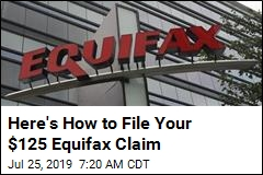 Here's How to File Your $125 Equifax Claim