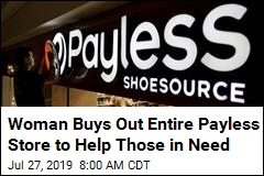 Woman Buys Out Entire Payless Store to Help Those in Need