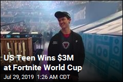 US Teen Wins $3M at Fortnite World Cup