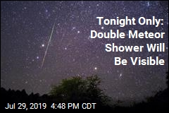 Tonight Only: Double Meteor Shower Will Be Visible