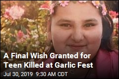 Teen Killed at Garlic Fest Stayed Behind to Help Relative