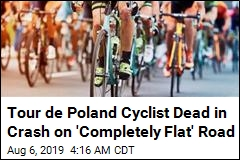 Cyclist Crashes, Dies During Tour de Poland