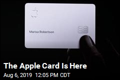 The Apple Card Is Here