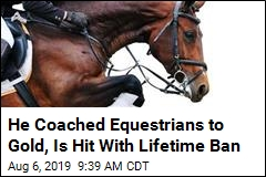 Preeminent Equestrian Coach Banned for Life After Probe