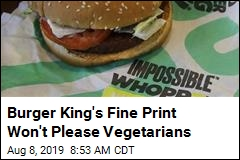 Burger King's Asterisk Won't Please Vegetarians