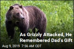 As Grizzly Attacked, He Remembered Dad's Gift