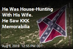 He Was House-Hunting With His Wife. He Saw KKK Memorabilia