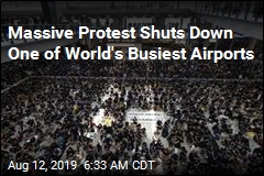 Massive Protest Shuts Down One of World's Busiest Airports