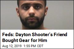 Friend of Dayton Shooter Now Facing Charges, Too