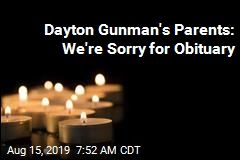 Dayton Gunman's Parents: We're Sorry for Obituary