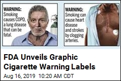 FDA Wants to Add Grisly Cigarette Warning Labels