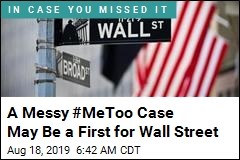 A Messy #MeToo Case May Be a First for Wall Street