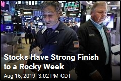 Stocks Have Strong Finish to a Rocky Week