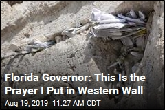Florida Governor Reveals Prayer He Put in Western Wall