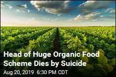 Head of Huge Organic Food Scheme Dies by Suicide