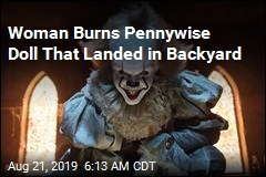 Woman Burns Pennywise Doll That Landed in Backyard