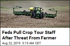 Feds Pull Crop Tour Staff After Threat From Farmer