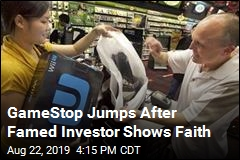 GameStop Jumps After Famed Investor Shows Faith