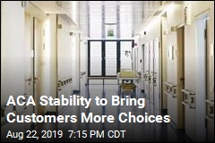 ACA Stability to Bring Customers More Choices