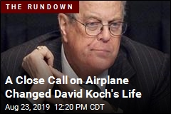 A Close Call on Airplane Changed David Koch's Life