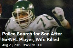 After Deaths of ex-NFL Player and Wife, Police Search for Son