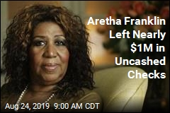 To Aretha's Tangled Estate, Add $1M in Uncashed Checks
