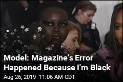 Magazine Runs Feature on Black Model—With Wrong Photo