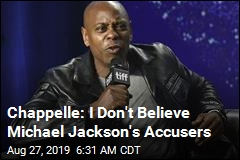 Chappelle on Michael Jackson: 'I Don't Think He Did It'