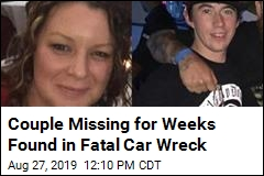 Couple Missing for Weeks Found in Fatal Car Wreck