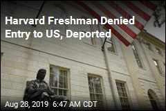 Harvard Freshman Denied Entry to US, Deported