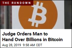 Judge Orders Man to Hand Over Billions in Bitcoin