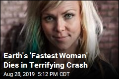 Earth's 'Fastest Woman' Dies in Terrifying Crash