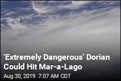 'Extremely Dangerous' Dorian Could Hit Mar-a-Lago