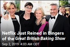 Netflix Wants You to Chill on Great British Baking Show
