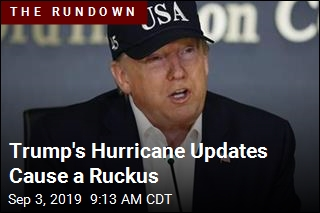 Trump's Hurricane Updates Cause a Ruckus