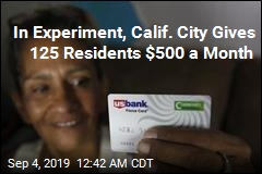 California City Experiments With Universal Basic Income