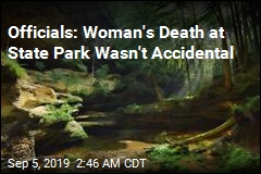Officials: Woman's Death at State Park Wasn't Accidental