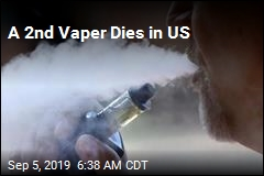 A 2nd Vaper Dies in US