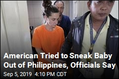 American Tried to Sneak Baby Out of Philippines, Officials Say