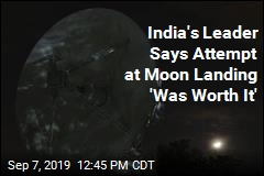 Moon Mission Was 'Worth It,' Prime Minister Tells India