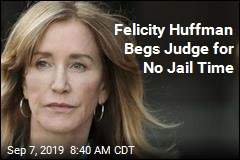 Felicity Huffman Begs Judge for No Jail Time