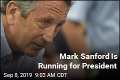 Mark Sanford Is Running for President