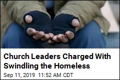 Feds: Church Leaders Made Homeless Panhandle